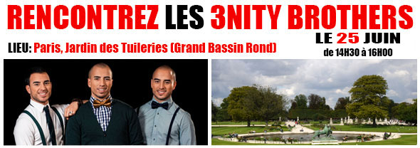 Rencontre-Meet-Greet-3nity-Brothers-25-juin-jardin-tuileries-Paris-2